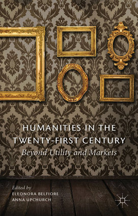 Book Review: Humanities in the Twenty-First Century: Beyond Utility and Markets | The Humanitarian | Scoop.it