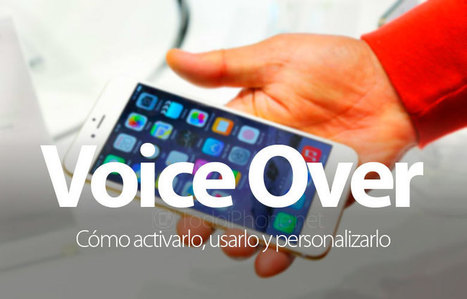 Cómo activar, usar y personalizar VoiceOver en iPhone | iPad classroom | Scoop.it