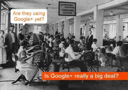 """Is Google+ really a big deal? 8+ things everyone should know about ... 