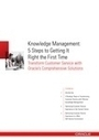 Knowledge Management: 5 Steps to Getting It Right the First Time - Australian Techworld | KnowledgeManagement | Scoop.it