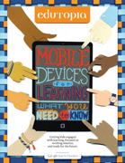 New Guide! Mobile Devices for Learning: What You Need to Know | Tech Integration (Edutopia) | Scoop.it