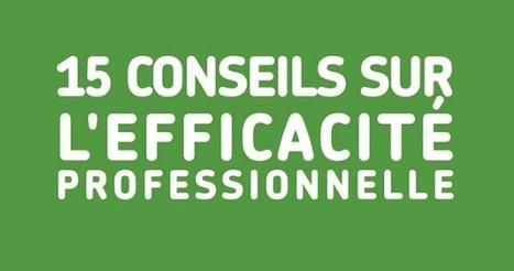 15 conseils d'efficacité professionnelle en infographie | Entrepreneurs du Web | Scoop.it