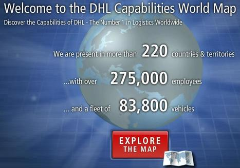 DHL | The DHL Capabilities World Map - Explore the International Capabilities of DHL | English | About Innovation | Scoop.it