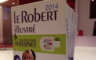 Le Robert Illustré 2014 : les nouveaux mots de la langue française dans Laissez-vous tenter le 28-05-2013 sur RTL. | Français comme langue étrangère | Scoop.it