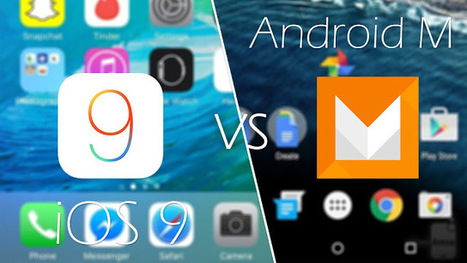 Android M vs. iOS 9: Clash of Titans - The Programmer's World | Android - Apple World | Scoop.it