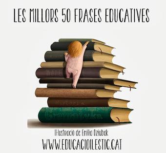 Educació i les TIC: Les millors 50 frases educatives   TIC a l'escola   Scoop.it