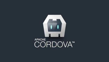 Porting a web app to mobile using Cordova | Developers : tools, tips and news | Scoop.it