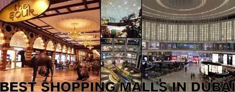 Best Shopping Malls in Dubai | Dubai | Scoop.it
