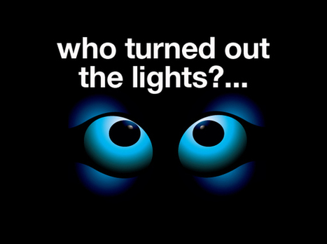 Who turned out the lights? | my social media | Scoop.it