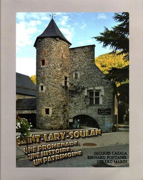 Saint-Lary Soulan , une promenade, une histoire, un patrimoine | Vallée d'Aure - Pyrénées | Scoop.it