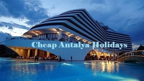 Cheap Holidays To Antalya | handreyimayu | Scoop.it