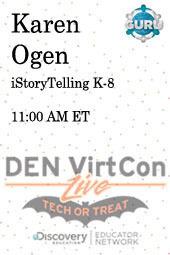 iStoryTelling K-8 by DEN VirtCon LIVE | Techy Classroom | Scoop.it