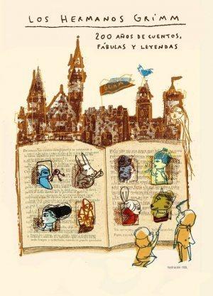Exposición Homenaje a los Hermanos Grimm: 200 años de cuentos, fábulas yleyendas | Bibliotecas Escolares Argentinas | Scoop.it