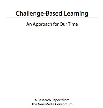 An Approach for Our Time.pdf - Challenge Based Learning | Managing Innovation in Education and Learning | Scoop.it