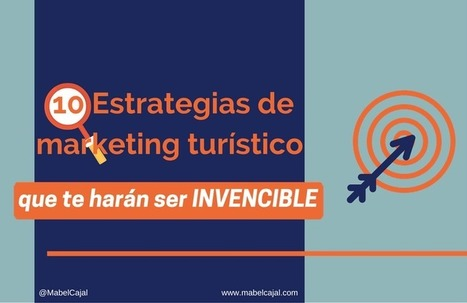 Marketing Turístico: 10 tendencias claves imprescindibles en 2016 | Educacion, ecologia y TIC | Scoop.it