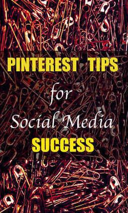 17 Pinterest Tips for Social Media Success | Digital Media | Scoop.it