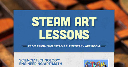STEAM Art Lessons | M-learning and Blended Learning in 9-12 Education | Scoop.it