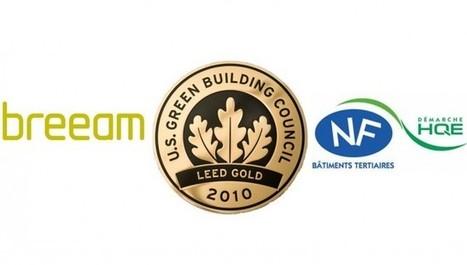 Certification environnementale des bâtiments tertiaires : la guerre des labels | LABELS Actualités | Scoop.it
