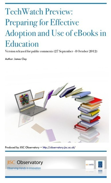 Preparing for Effective Adoption and Use of eBooks in Education | observatory.jisc.ac.uk | Learning in a digital environment | Scoop.it