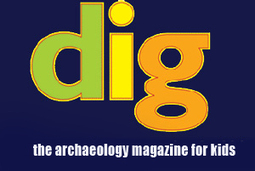 dig™ - The archaeology magazine for kids! | Ilia | Scoop.it
