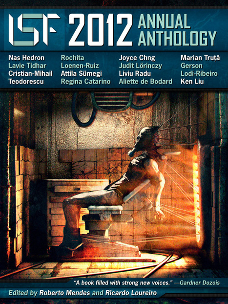 ISF 2012 ANNUAL ANTHOLOGY - FREE DOWNLOAD AVAILABLE | BOOKS! books everywhere | Scoop.it