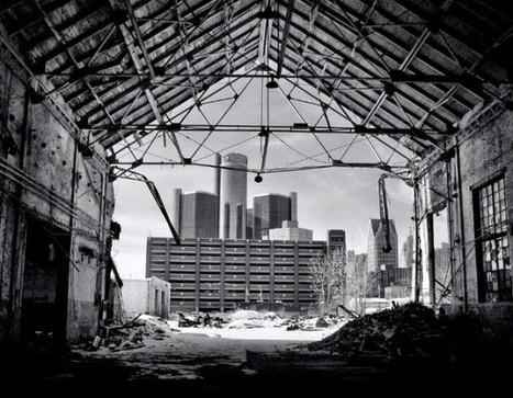 Detroit: A Cautionary Tale For Modern Civilization | Arrival Cities | Scoop.it