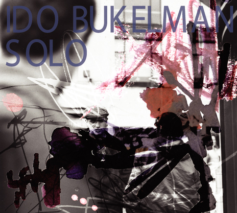 PREPARED GUITAR: Free Download Ido Bukelman | Prepared Guitar | Scoop.it