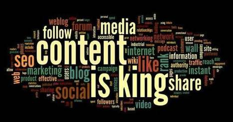 Content is and Always Will Be King | Technology in Business Today | Scoop.it
