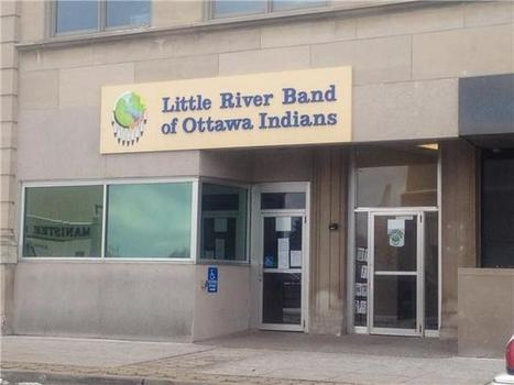 Little River Band of Ottawa Indians resume government operations ... | Tribal Government | Scoop.it