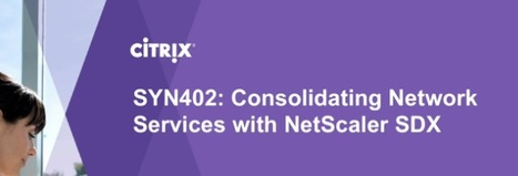 Synergy LA: Consolidating Network Services on SDX | Citrix Synergy | Scoop.it