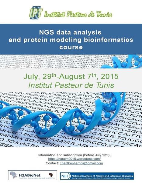 Cours sur l'analyse de données NGS et modélisation de protéines (29 juillet-7 août) | Institut Pasteur de Tunis-معهد باستور تونس | Scoop.it