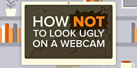 10 Tips To Help You Look Good During Your Next Video Conference | Sheila's Edtech | Scoop.it