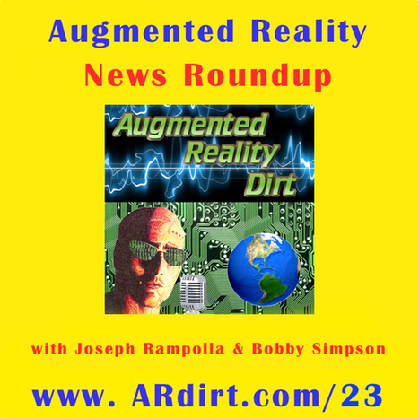 AR Dirt Podcast – Episode 23 – News Roundup w/ Special Guest Beau Jangles | Augmented Reality Dirt by Joseph Rampolla | (I+D)+(i+c): Gamification, Game-Based Learning (GBL) | Scoop.it