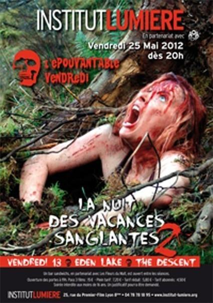 L'Epouvantable Vendredi : La Nuit des Vacances Sanglantes II   LYFtv - Lyon   Scoop.it