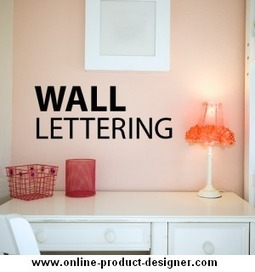 Wall Lettering Designing Tool: A Custom Wall Decorating Idea. | Online Product Designer to boost online sales creates powerful E-store. | Scoop.it