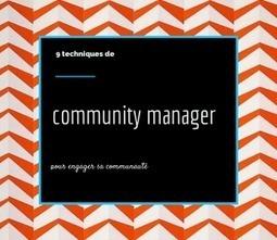 9 techniques de community manager pour engager sa communauté | Institut de l'Inbound Marketing | Scoop.it
