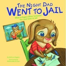 BOOK REVIEW: 'The Night Dad Went to Jail' | And Justice For All | Scoop.it