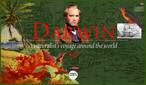 Darwin, a naturalist's voyage around the world - Relive his journey! | KB...Konnected's  Kaleidoscope of  Wonderful Websites! | Scoop.it