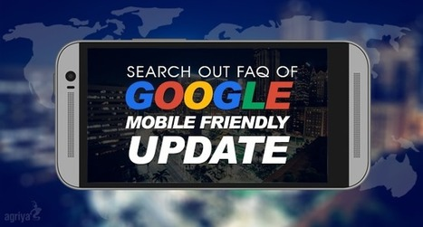 Google Mobile friendly algorithm released on 21st April 2015 | Technology and Marketing | Scoop.it