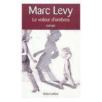Lire en ligne : Marc Levy - Le voleur d'ombres | Remue-méninges FLE | Scoop.it