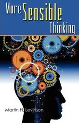 "New Book – ""More Sensible Thinking"" Martin H. Levinson | Pragmatics-Discourse Analysis | Scoop.it"
