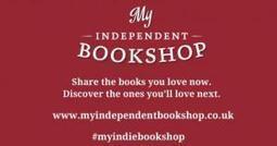 My Independent Bookshop: a new chapter in book recommendation | FutureBook | Nouveaux modèles et nouveaux usages | Scoop.it