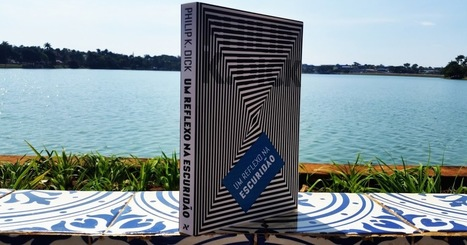 Um reflexo na escuridão, de Philip K. Dick | Ficção científica literária | Scoop.it