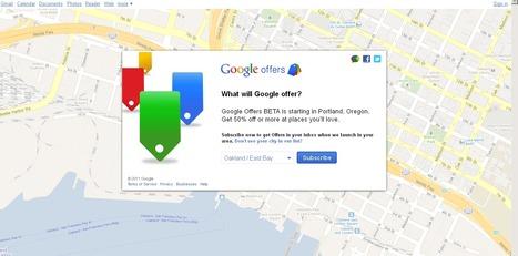 Google Offers Gets Google Maps Integration | Inside Google | Scoop.it