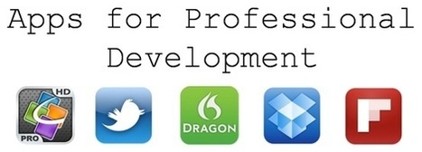 Apps for Professional Development | The Best Of Mlearning iPaded BYOD | Edtech PK-12 | Scoop.it