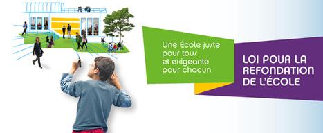 Loi d'orientation et de programmation pour la refondation de l'École de la République - Ministère de l'Éducation nationale   Education et numérique   Scoop.it