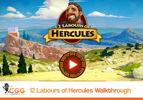 12 Labours of Hercules Walkthrough: From CasualGameGuides.com | Casual Game Walkthroughs | Scoop.it