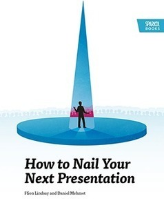 How to Nail Your Next Presentation | Digital Presentations in Education | Scoop.it
