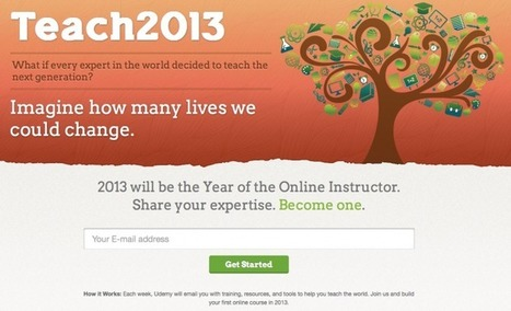Udemy Launches Teach2013 To Bring Big Names To Online Courses | Collective Intelligence & Distance Learning | Scoop.it