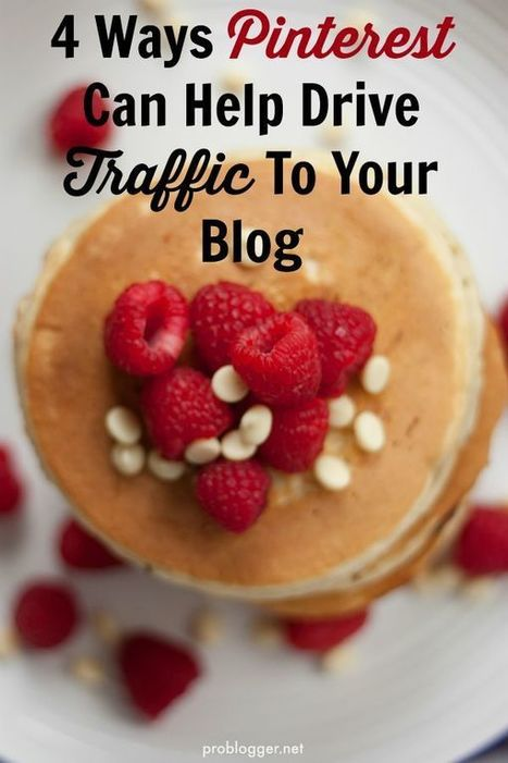 4 Ways Pinterest Can Help Drive Traffic To Your Blog | Pinterest for Business | Scoop.it